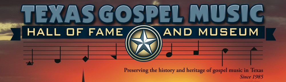 Texas Gospel Music Museum and Hall of Fame